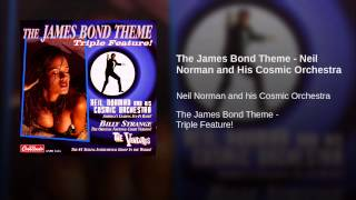 The James Bond Theme - Neil Norman and His Cosmic Orchestra