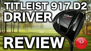NEW TITLEIST 917 D2 DRIVER REVIEW