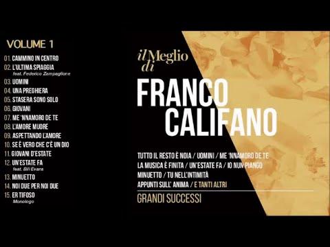 Il meglio di Franco Califano vol.1 - Grandi successi (Il meglio della musica Italiana)