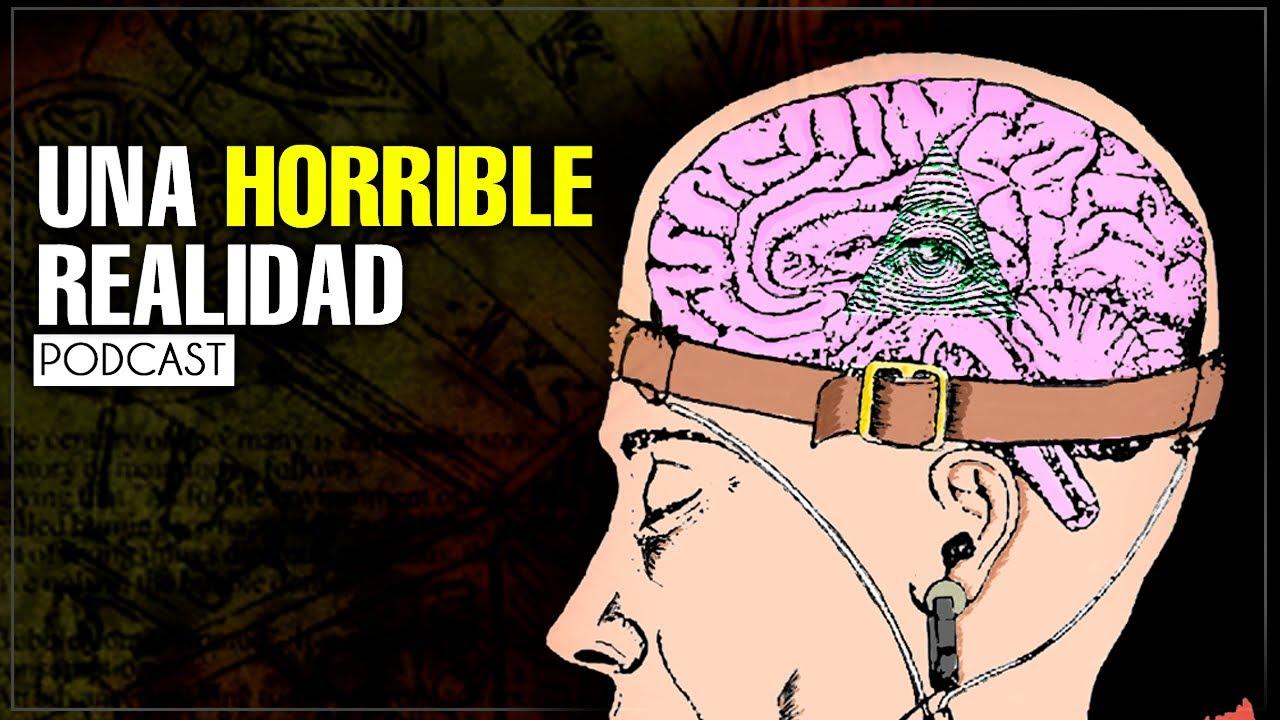 El Oscuro Mundo del Control Mental - Podcast