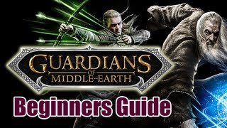 Guardians of Middle-Earth (PC): Beginners Guide (Let