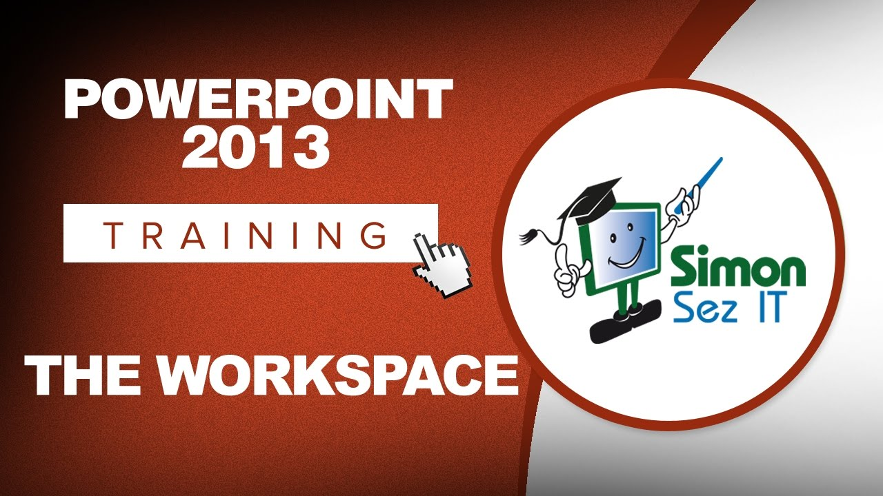 Microsoft PowerPoint 2013 Training - The Workspace