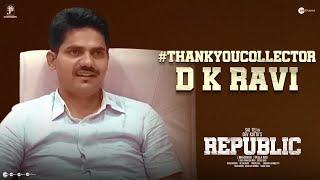 #ThankYouCollector - D K RAVI   A Team Republic Tribute   Republic On Oct 1st   Sai Tej   Dev Katta Image