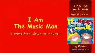 Video Kidzone - I Am The Music Man download MP3, 3GP, MP4, WEBM, AVI, FLV Agustus 2018