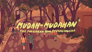 Download Lagu The Panasdalam Bank - Mudah Mudahan (Feat. Igan Andhika) mp3