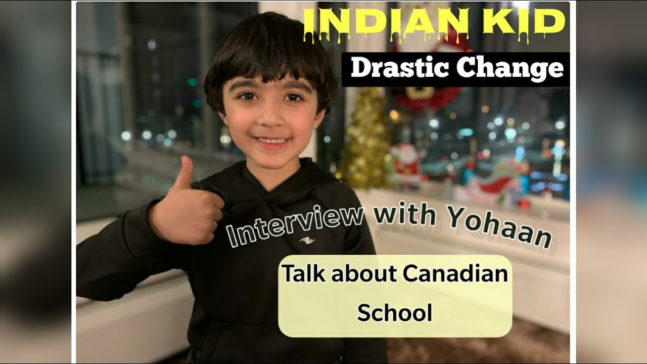 INDIAN KID SHARING HIS EXPERIENCE  CANADA ELEMENTARY SCHOOL TALK ABOUT HIS ROUTINE IN PRIMARY SCHOOL