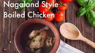 Naga Style Chicken Recipe - Diana Zeliang