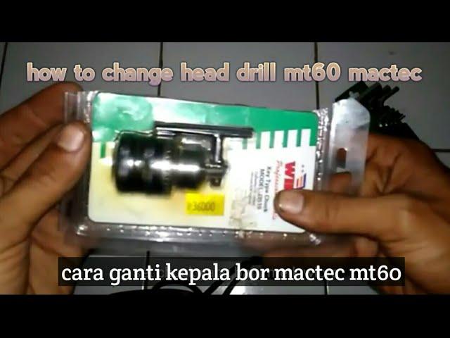 cara mengganti chuck kepala bor mactec MT60 | how to replace chuck clawdrill MT60