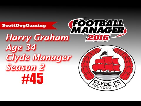 """Football Manager 2015 Career Mode """"Show Down"""" Ep 45 Harry Graham ScottDogGaming HD"""