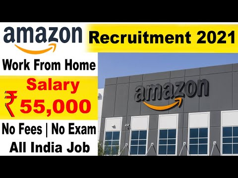 Amazon job recruitment 2021 | Work from home jobs | Private company job | Private jobs 2021