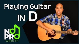 Playing Guitar in the Key of D (NoPro Worship #17)
