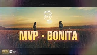 MVP - BONITA  | OFFICIAL MUSIC VIDEO |
