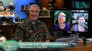 Windows Weekly 476: Citizen Pizza(, 2016-07-28T19:29:23.000Z)