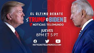 Trump o Biden: Último debate presidencial   Noticias Telemundo