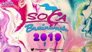 DJ Private Ryan presents: SOCA BRAINWASH 2019