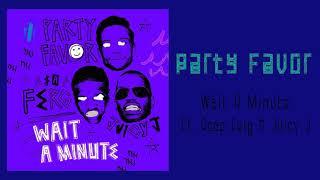 Play Wait A Minute (feat. A$AP Ferg & Juicy J)