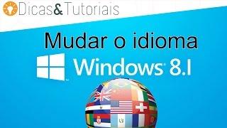 Como mudar o idioma do Windows 8.1 - Colocar em português