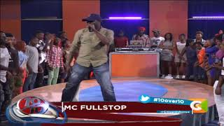 MC Fullstop Live #10Over10