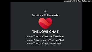95. Emotional Rollercoaster (Stages of the Dumpee)