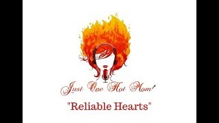 Reliable Hearts