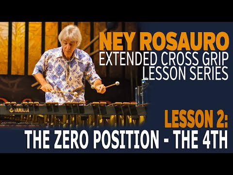 Ney Rosaro Extended Grip Lessons - Lesson 2: The Zero Position