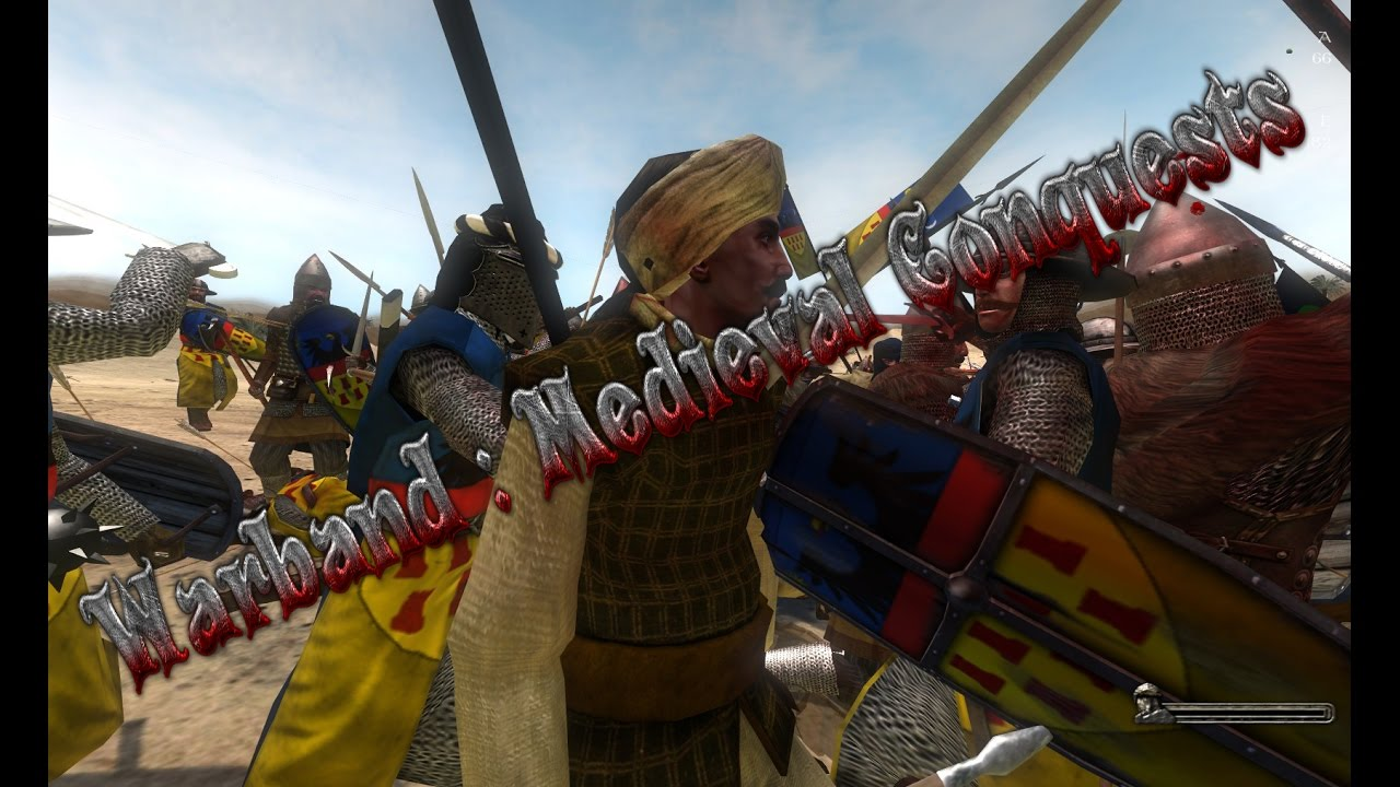 Best Warband Mods 2020 Best Medieval mod Warband : Medieval Conquests   YouTube