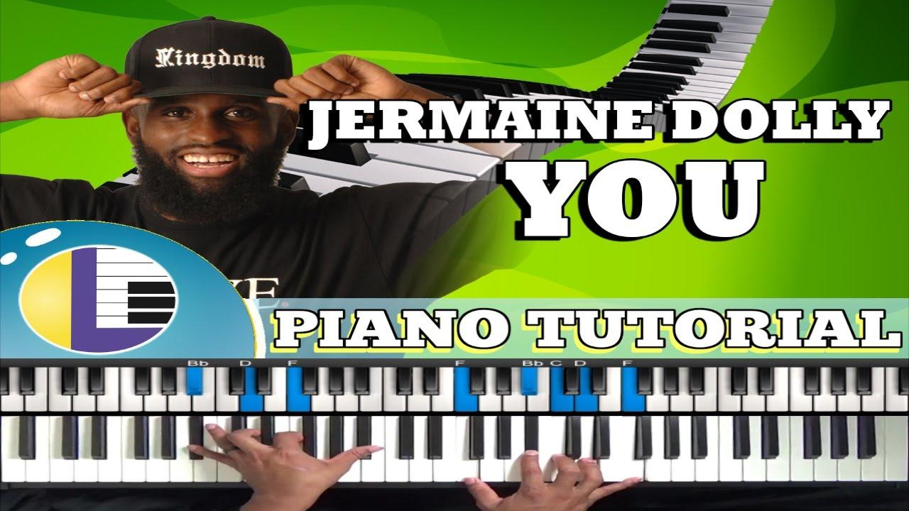 jermaine dolly you piano tutorial gospel piano tutorials you jermaine dolly you piano tutorial gospel piano tutorials you jermaine dolly piano tutorial
