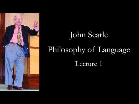 Searle: Philosophy of Language, lecture 1