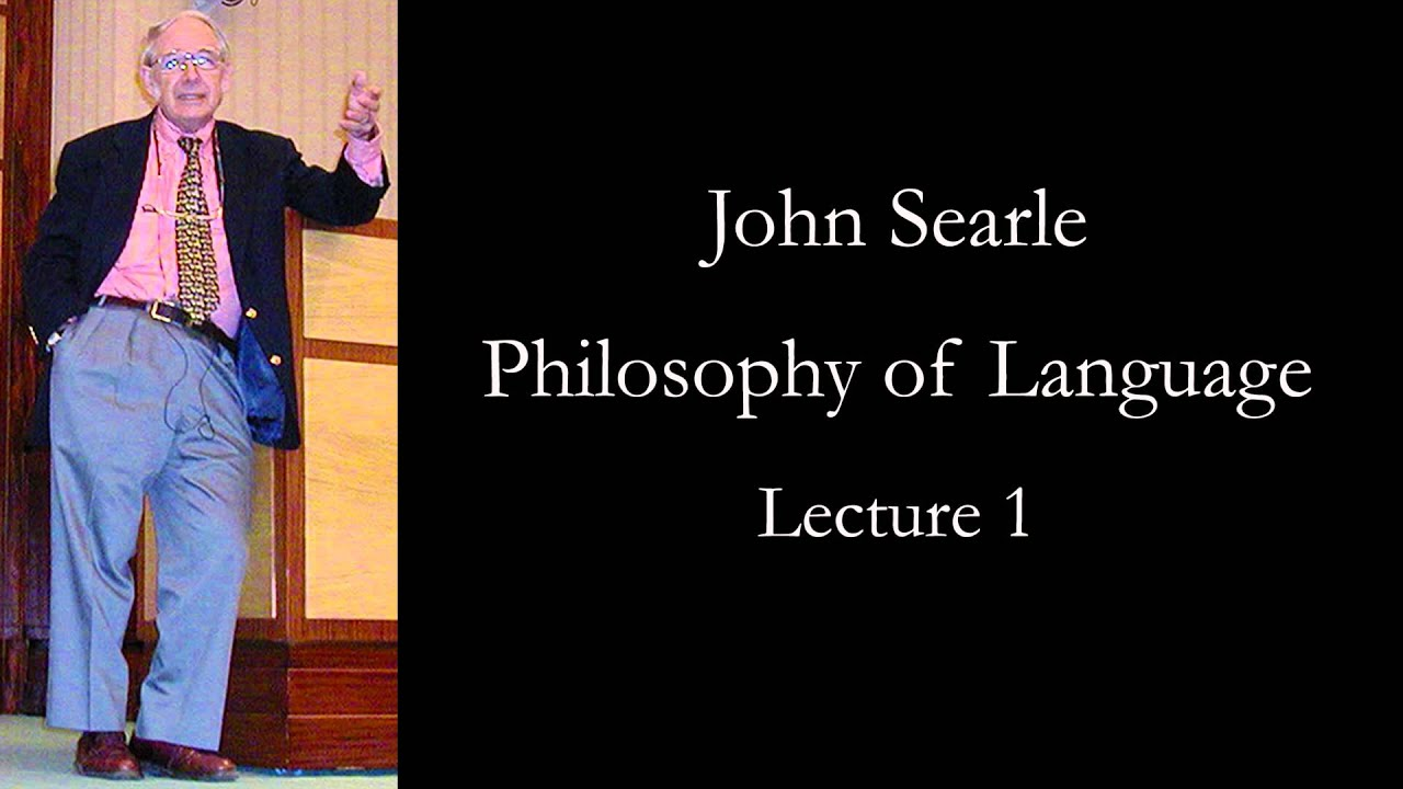 Searle Philosophy of Language  YouTube