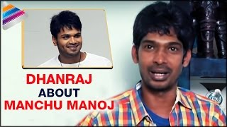 Dhanraj Reveals Shocking Facts about Manchu Manoj Controversy | Interview | Telugu Filmnagar