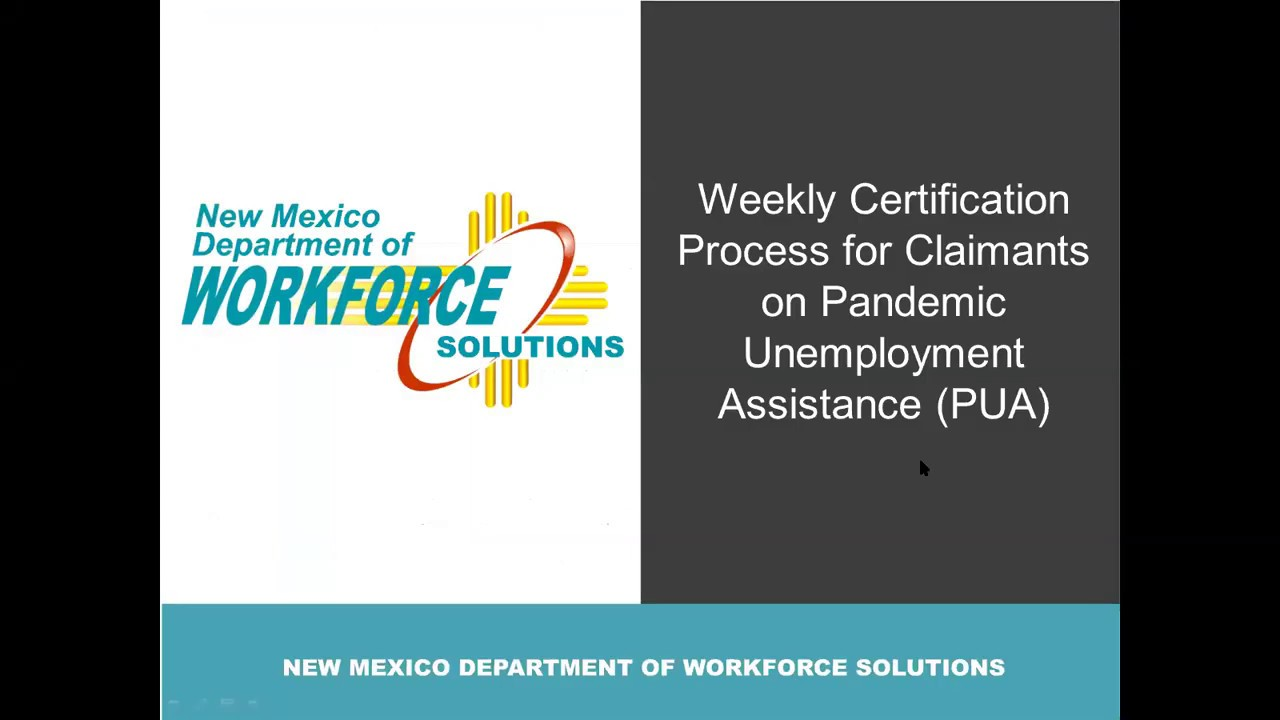 certification unemployment weekly pua assistance pandemic