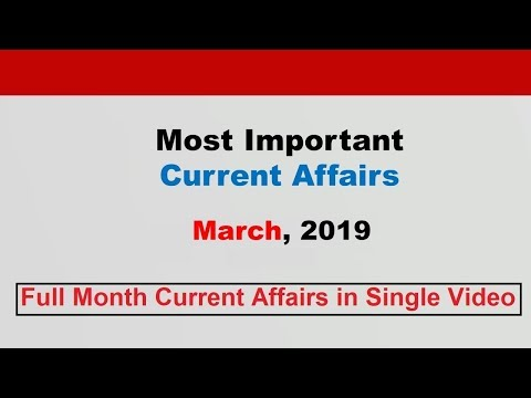 Compilation: March 2019 Current Affairs[English]
