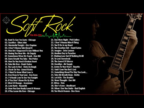 Soft Rock Songs 70s 80s 90s Ever | Rod Stewart, Air Supply, Bee Gees, Phil Collins, Lobo, Scorpions
