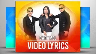 Caramel - Mengenangmu (Official Video Lyrics NAGASWARA) #musik