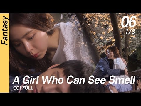 [CC/FULL] A Girl Who Can See Smell EP06 (1/3) | 냄새를보는소녀