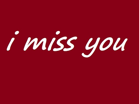 I miss you whatsapp special youtube i miss you whatsapp special m4hsunfo
