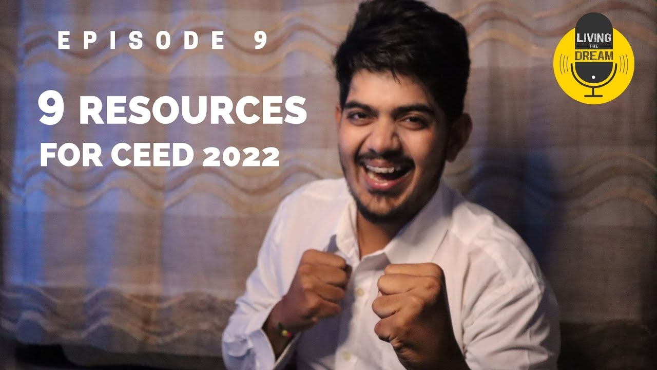 Download 9 Important RESOURCES that you did not know for CEED 2022 - Episode 9 : Living the IIT Dream