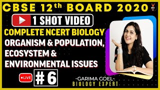 Complete 12th NCERT Biology (Organism & population Unit 4)One Shot | CBSE 12th Board Exam 2020