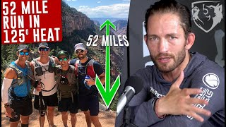 How He was Able to Run 52 Miles in 125° Heat (Grand Canyon Rim-to-Rim)