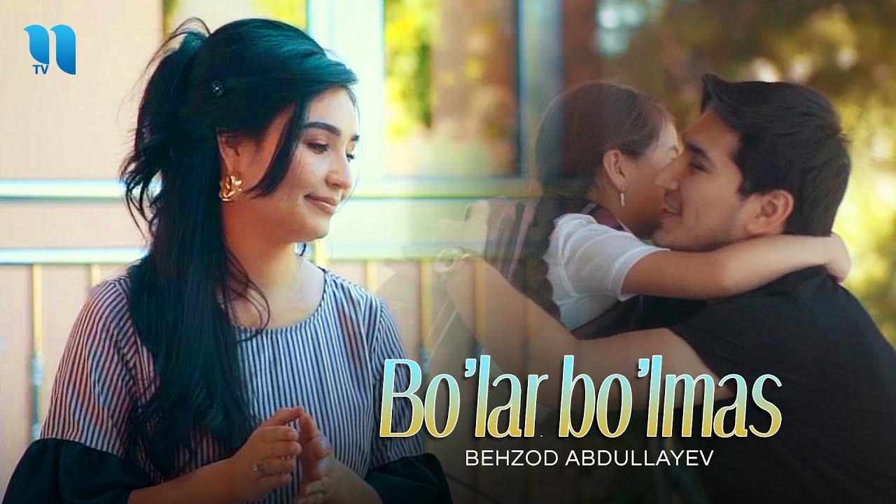 Behzod Abdullayev - Bo'lar bo'lmas (Official Music Video) MyTub.uz