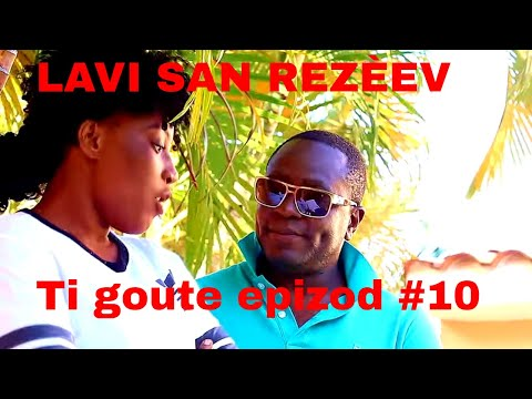 Ti gouté LAVI SAN REZEV epizod 10 :  AREBO & FOBO film haitien !