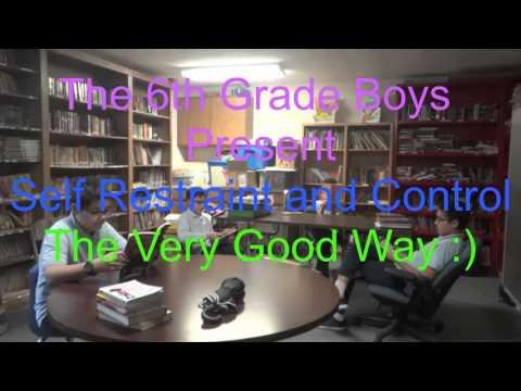 Eman Schools 6th Grade Video Self-Restraint and Control