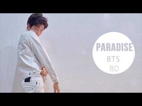 Free Download Bts (방탄소년단) - Paradise (낙원) [8d Use Headphone] 🎧 Mp3 dan Mp4