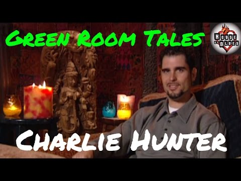 Charlie Hunter | Green Room Tales | House of Blues