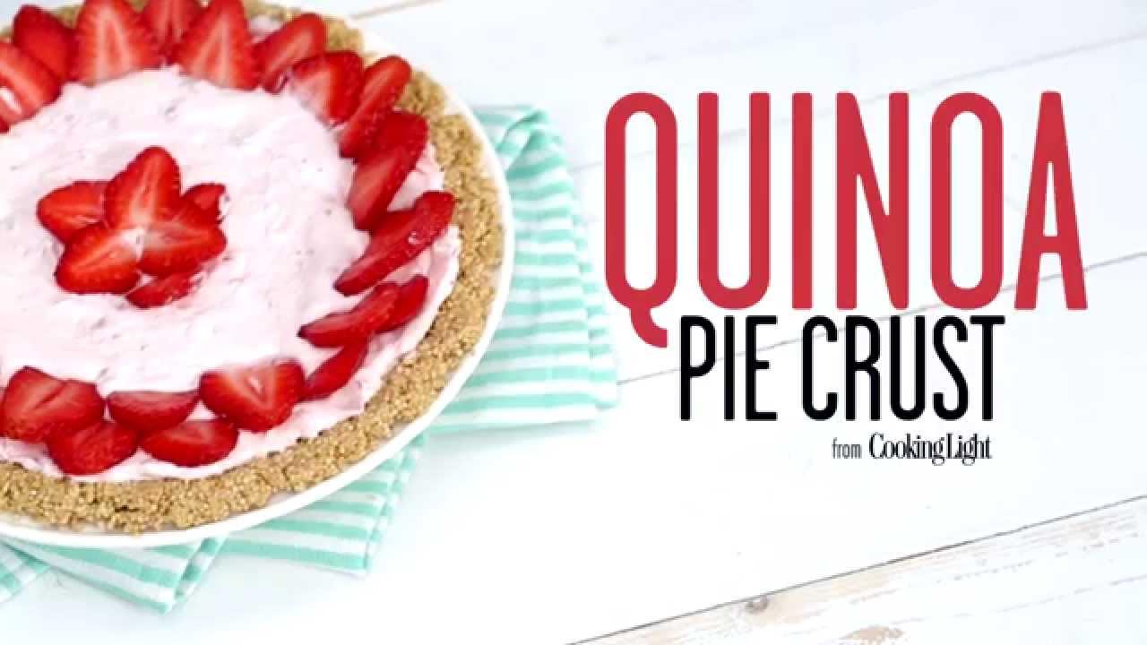 How To Make Quinoa Pie Crust  Cooking Light