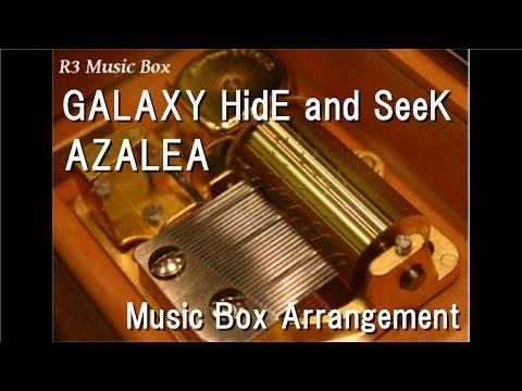 "GALAXY HidE and SeeK/AZALEA [Music Box] (Anime ""Love Live! Sunshine!!"" Character Song)"