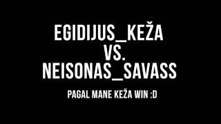 Egidijus_Keza Vs. Neisonas_Savass | LMG.LT TEAMSPEAK.