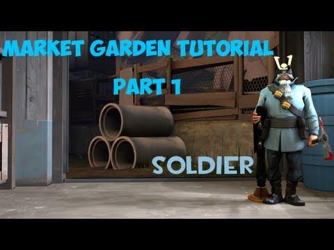 TF2 Market Gardening Tutorial  Part 1