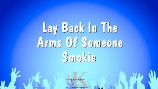 Lay Back In The Arms Of Someone - Smokie (Karaoke Version)