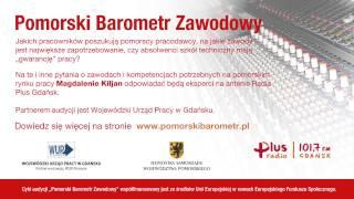 Pomorski Barometr Zawodowy - Audycja 6 (Radio Plus Gdańsk)